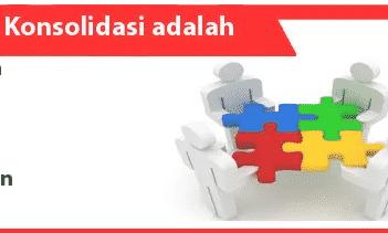 Konsolidasi-adalah-definisi-karakteristik-tujuan-contoh