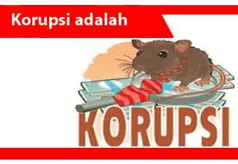 Korupsi-definisi-karakteristik-faktor-bentuk-metode-dan-contoh